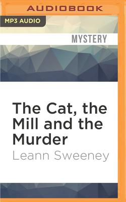 Image for Cat, the Mill and the Murder, The (A Cats in Trouble Mystery)