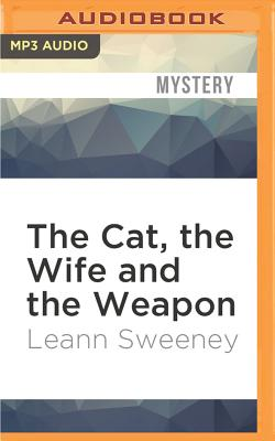 Image for Cat, the Wife and the Weapon, The (A Cats in Trouble Mystery)