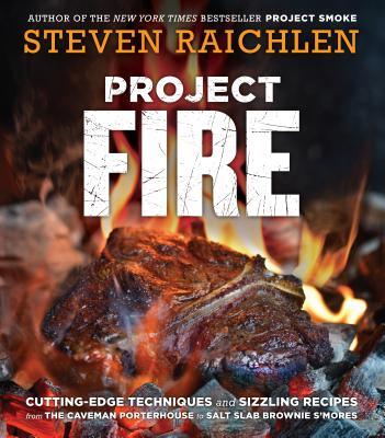 Image for PROJECT FIRE: Cutting-Edge Techniques and Sizzlin