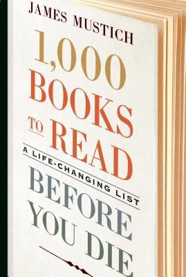 Image for 1,000 Books to Read Before You Die: A Life-Changing List