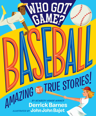 Image for Who Got Game?: Baseball: Amazing but True Stories!