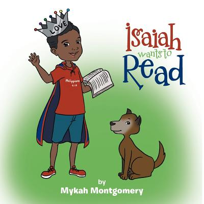 Isaiah Wants to Read, Montgomery, Mykah