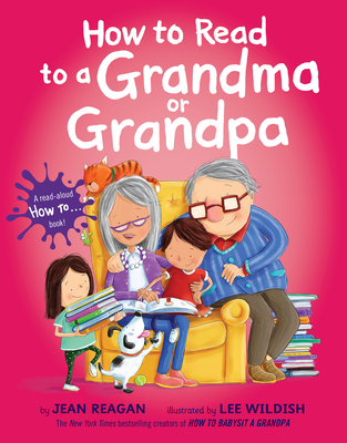 Image for HOW TO READ TO A GRANDMA OR GRANDPA