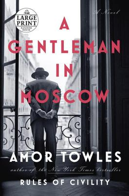 Image for Gentleman in Moscow (Large Print)