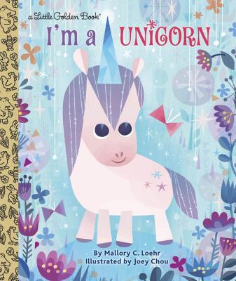 Image for I'm a Unicorn (Little Golden Book)