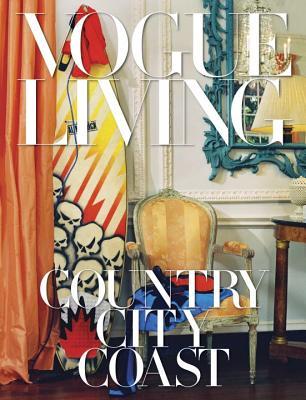 Image for Vogue Living: Country, City, Coast