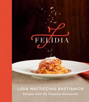 Image for FELIDIA: Recipes from My Flagship Restaurant