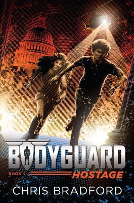 Image for Bodyguard: Hostage (Book 2)