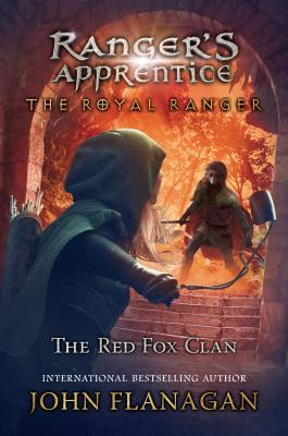 Image for The Royal Ranger: The Red Fox Clan (Ranger's Apprentice: The Royal Ranger)