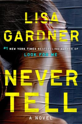 Image for Never Tell: A Novel (Detective D. D. Warren)