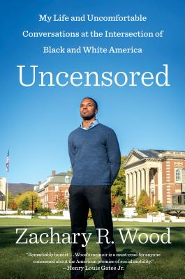 Image for Uncensored: My Life and Uncomfortable Conversations at the Intersection of Black and White America