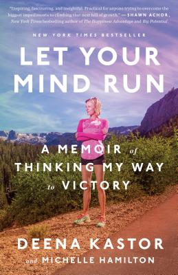 Image for Let Your Mind Run: A Memoir of Thinking My Way to Victory
