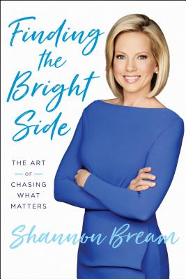 Image for Finding the Bright Side: The Art of Chasing What Matters