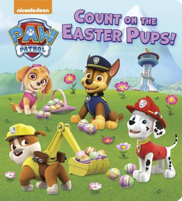 Image for Count on the Easter Pups! (PAW Patrol)