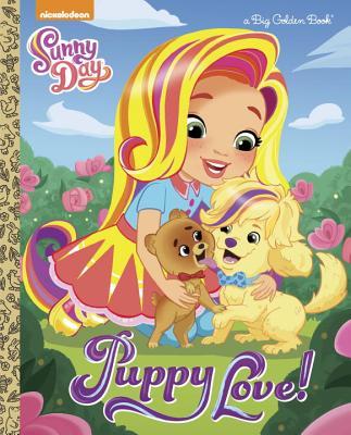 Puppy Love! (Sunny Day) (Big Golden Book), Lewman, David