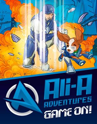 Image for Ali-A Adventures: Game On! The Graphic Novel
