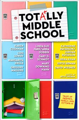 Image for Totally Middle School: Tales of Friends, Family, and Fitting In