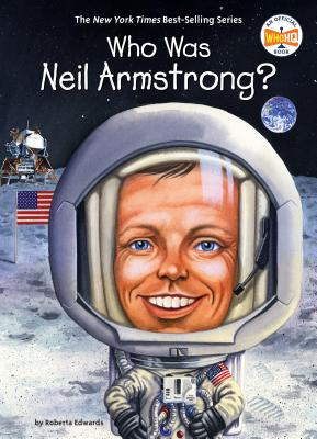 Image for Who Was Neil Armstrong?