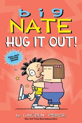 Image for Big Nate: Hug It Out! (Volume 21)