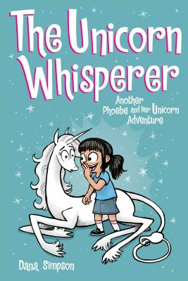 Image for The Unicorn Whisperer (Phoebe and Her Unicorn Series Book 10): Another Phoebe and Her Unicorn Adventure (Volume 10)