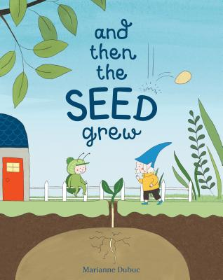 Image for And Then the Seed Grew