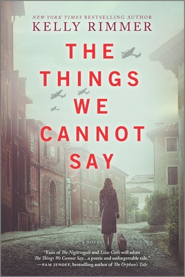 Image for The Things We Cannot Say: A Novel