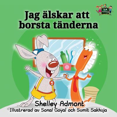 Image for I Love to Brush My Teeth (swedish baby books, swedish childrens book): swedish for kids (Swedish Bedtime Collection) (Swedish Edition)