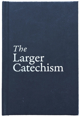 Image for The Larger Catechism