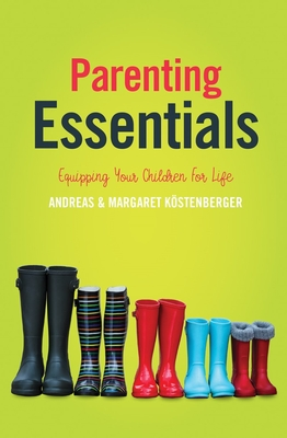 Image for Parenting Essentials: Equipping Your Children for Life