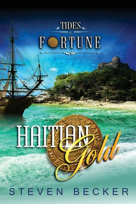 Image for Haitian Gold (Tides of Fortune) (Volume 3)
