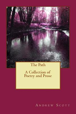 Image for The Path (A Collection Of Poetry And Prose)