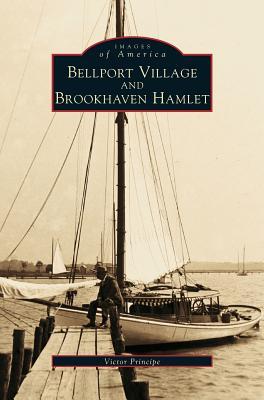 Bellport Village and Brookhaven Hamlet, Principe, Victor