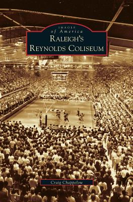 Image for Raleigh's Reynolds Coliseum