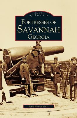 Fortresses of Savannah Georgia, Guss, John Walker