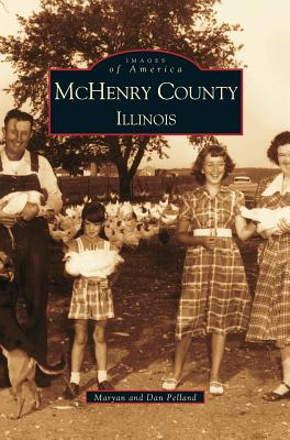 McHenry County: Illinois, Pelland, Dan; Pelland, Maryan