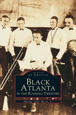 Black Atlanta in the Roaring Twenties, Mason, Herman Jr