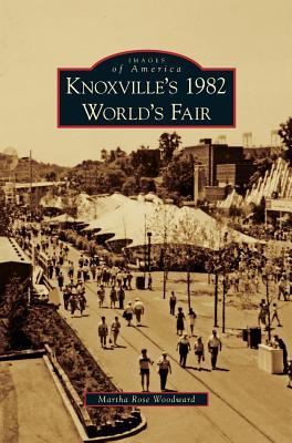 Knoxville's 1982 World's Fair, Woodward, Martha Rose