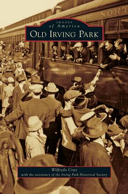 Old Irving Park, Cruz, Wilfredo