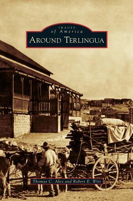 Around Terlingua, Alex, Thomas C; Wirt, Robert E