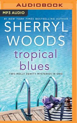 Image for Tropical Blues: Hot Property & Hot Secret (The Molly DeWitt Mysteries)