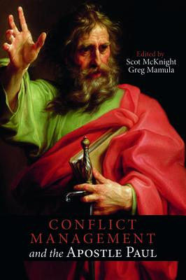 Image for Conflict Management and the Apostle Paul