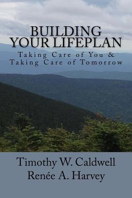 Image for Building Your Lifeplan?: Taking Care of You & Taking Care of Tomorrow