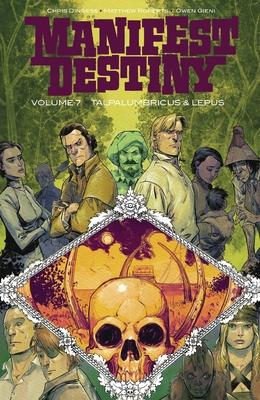 Image for Manifest Destiny Volume 7: Talpa Lumbricus & Lepus