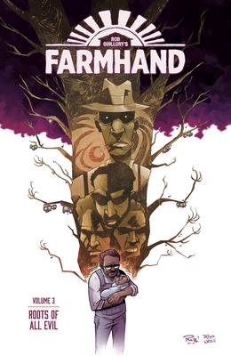 Image for Farmhand Volume 3: Roots of All Evil