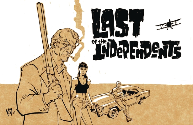 Image for Last of the Independents
