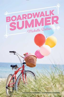 Image for Boardwalk Summer: Fifteenth Summer; Sixteenth Summer