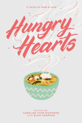 Image for Hungry Hearts: 13 Tales of Food & Love