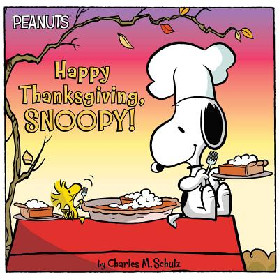 Image for HAPPY THANKSGIVING, SNOOPY! (PEANUTS)