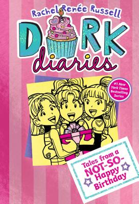 Image for 13 Tales from a Not-So-Happy Birthday (Dork Diaries)