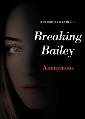 Image for Breaking Bailey (Anonymous Diaries)
